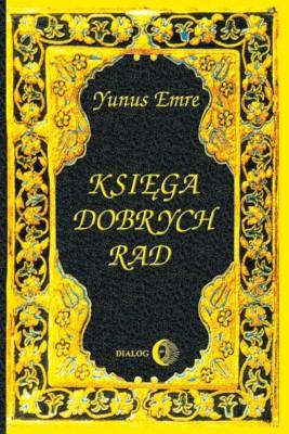 okładka Księga dobrych rad, Ebook | Yunus Emre, Jan Ciopiński