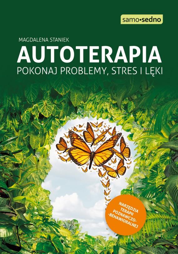 okładka Autoterapia. Pokonaj problemy, stres i lękiebook | EPUB, MOBI | Magdalena  Staniek