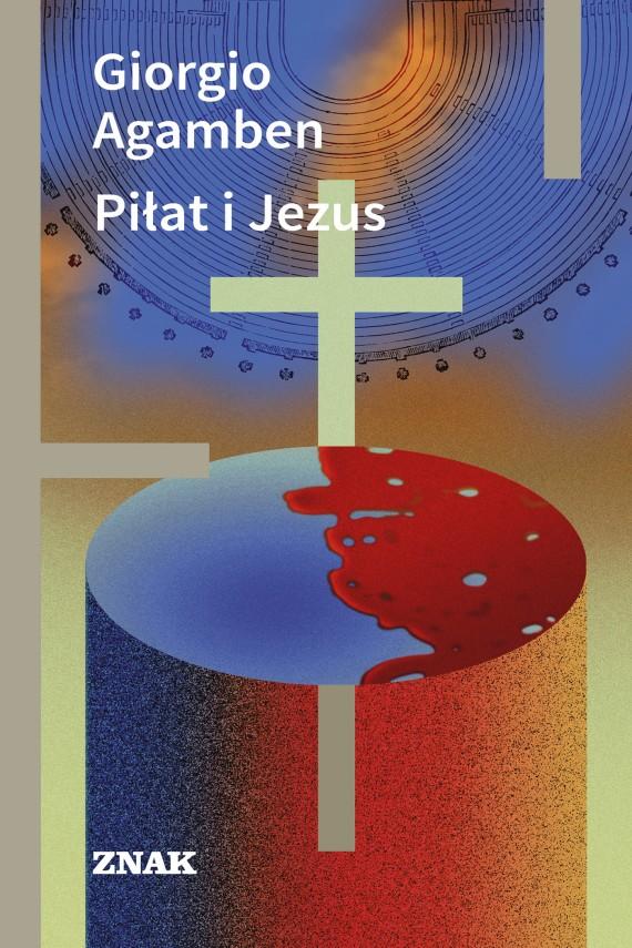 okładka Piłat i Jezus. Ebook | EPUB, MOBI | Giorgio Agamben
