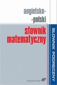 okładka Angielsko-polski słownik matematyczny. Ebook | PDF |