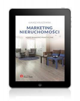 okładka Marketing nieruchomości. Home branding praktycznie, Ebook   Łukasz Kruszewski