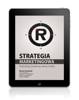 okładka Strategia marketingowa. Instrukcja budowy silnej marki, Ebook | Maciej Tesławski