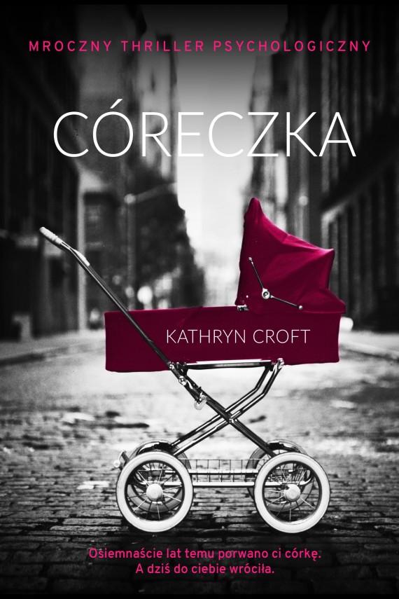 okładka Córeczka. Ebook | EPUB, MOBI | Kathryn Croft