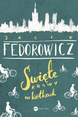 okładka Święte krowy na kółkach, Ebook | Jacek Fedorowicz