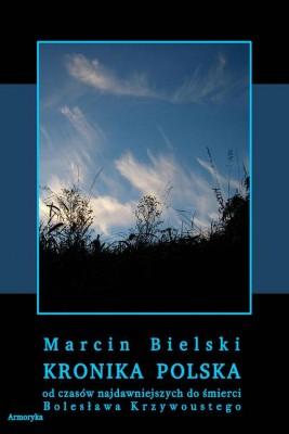 okładka Kronika polska Marcina Bielskiego, Ebook | Marcin  Bielski