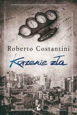 okładka Korzenie zła, Ebook   Roberto Costantini