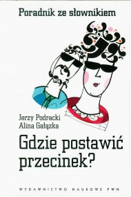 okładka Gdzie postawić przecinek?, Ebook | Jerzy  Podracki, Alina  Gałązka