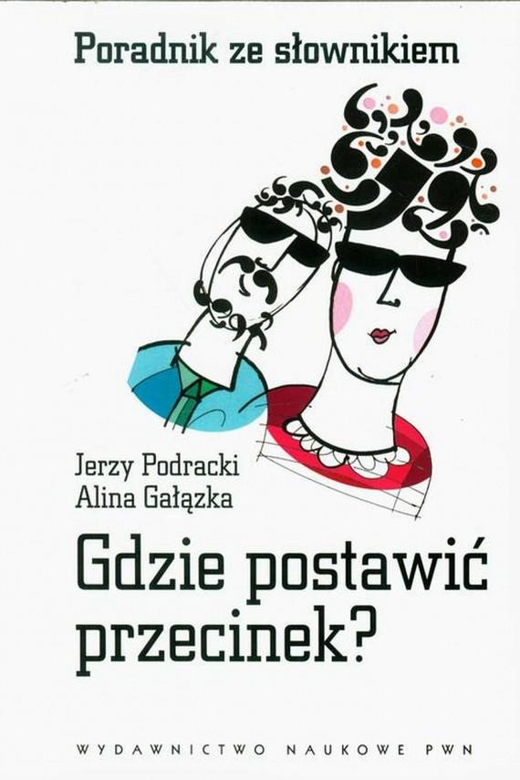 okładka Gdzie postawić przecinek?ebook | EPUB, MOBI | Jerzy  Podracki, Alina  Gałązka