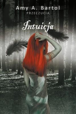 okładka Intuicja (t.2), Ebook   Amy A. Bartol, Anna Esden-Tempska