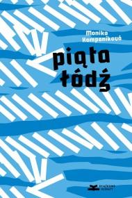 okładka Piata łódź. Ebook | papier | Monika Kompaníková, Izabela Zając