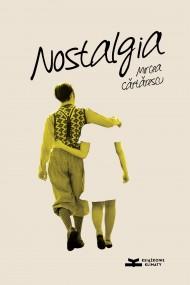 okładka Nostalgia, Ebook | Joanna Kornaś-Warwas, Mircea Cărtărescu, Ireneusz Kania