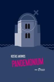 okładka Pandemonium. Ebook | papier | Kostas Akrivos, Michał Bzinkowski