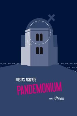 okładka Pandemonium, Ebook   Kostas Akrivos, Michał Bzinkowski