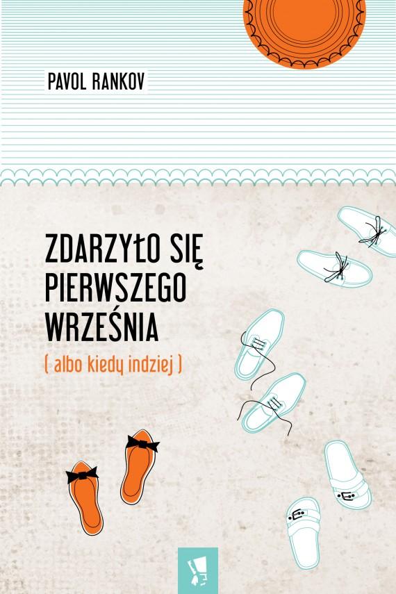 okładka Zdarzyło się pierwszego wrześniaebook   EPUB, MOBI   Pavol Rankov, Tomasz Grabiński