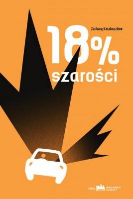 okładka 18 % szarości, Ebook | Zachary Karabaszliew, Hanna Karpińska