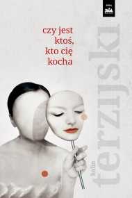 okładka Czy jest ktoś, kto cię kocha?. Ebook | papier | Hanna Karpińska, Kalin Terzijski