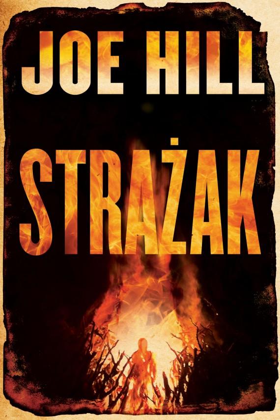okładka Strażakebook | EPUB, MOBI | Joe Hill, Anna Dobrzańska