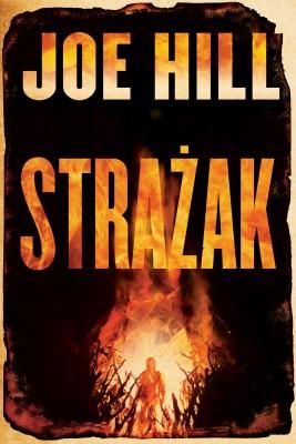 okładka Strażak, Ebook | Joe Hill, Anna Dobrzańska