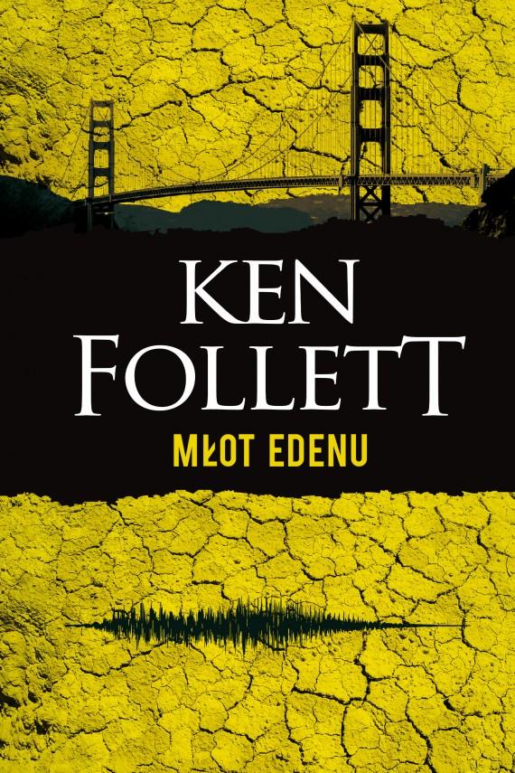 okładka Młot Edenuebook | EPUB, MOBI | Ken Follett, Zbigniew A. Królicki