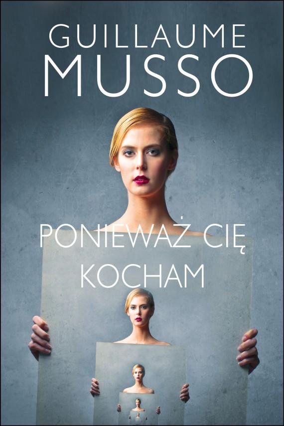 okładka Ponieważ Cię kocham. Ebook | EPUB, MOBI | Guillaume Musso, Joanna Prądzyńska
