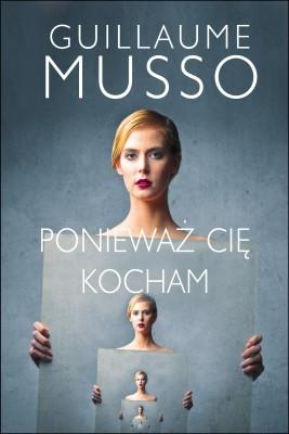 okładka Ponieważ Cię kocham, Ebook | Guillaume Musso, Joanna Prądzyńska