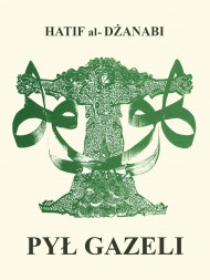 okładka Pył gazeli, Ebook | Hatif Janabi