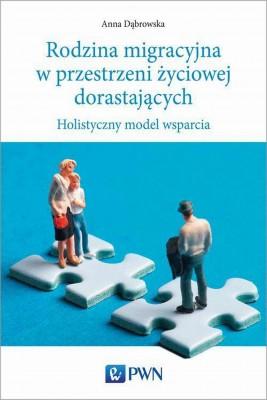 okładka Rodzina migracyjna w przestrzeni życiowej dorastających, Ebook | Anna  Dabrowska