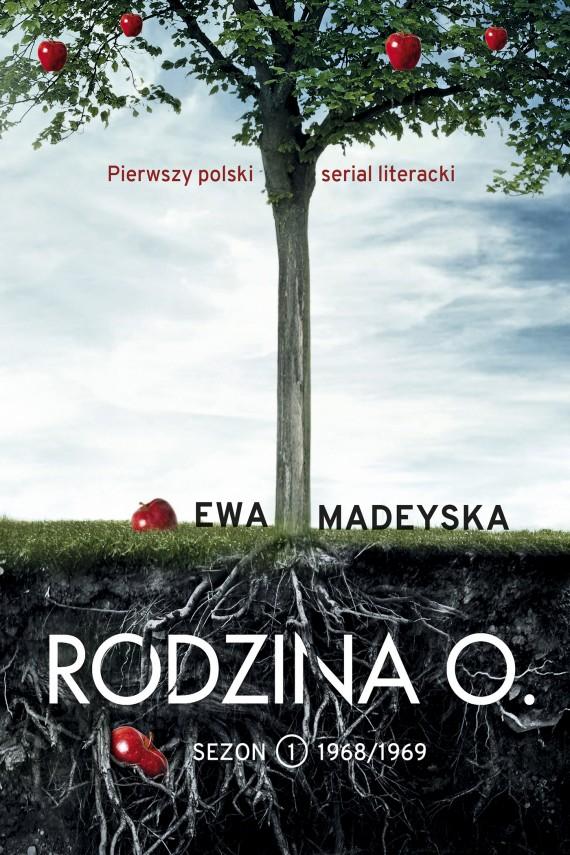 okładka Rodzina O. Sezon I. 1968/1969. Ebook   EPUB, MOBI   Ewa Madeyska