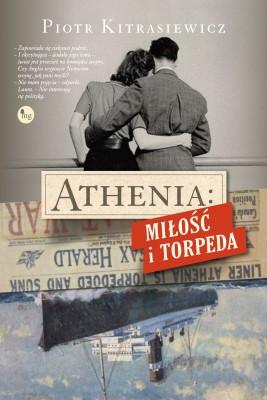 okładka Athenia: miłość i torpeda, Ebook | Piotr Kitrasiewicz