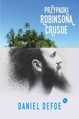 okładka Przypadki Robinsona Crusoe, Ebook   Daniel Defoe