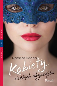 okładka Kobiety ciężkich obyczajów. Ebook | EPUB,MOBI | Natasza  Socha