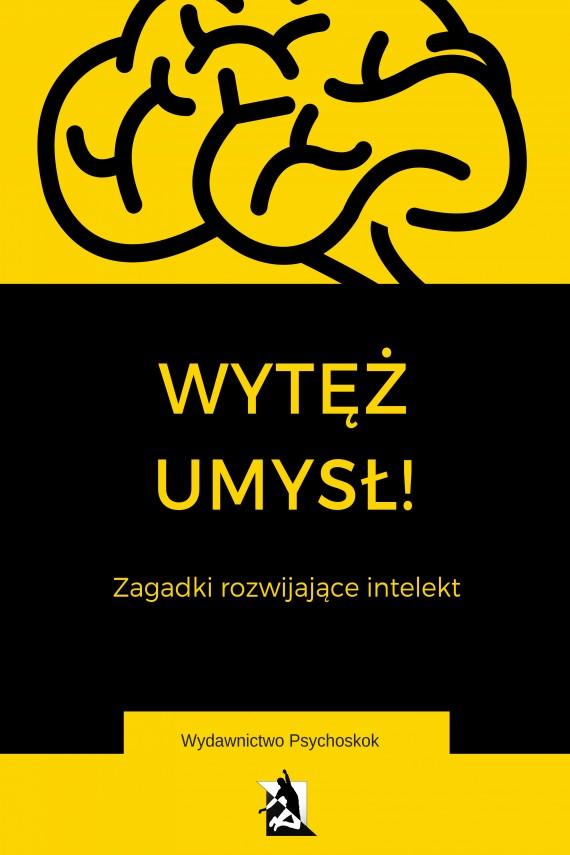 okładka Wytęż umysł. Zagadki wspomagające intelektebook | EPUB, MOBI | Praca Zbiorowa