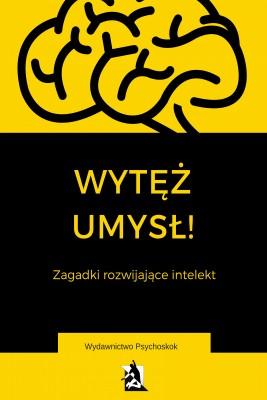 okładka Wytęż umysł. Zagadki wspomagające intelekt, Ebook | Praca Zbiorowa