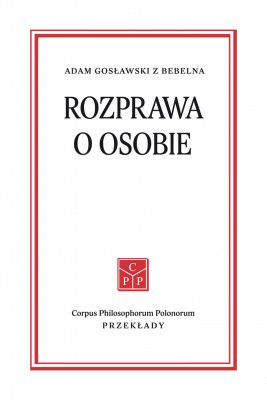 okładka Rozprawa o osobie, Ebook | Adam  Gosławski z Bebelna