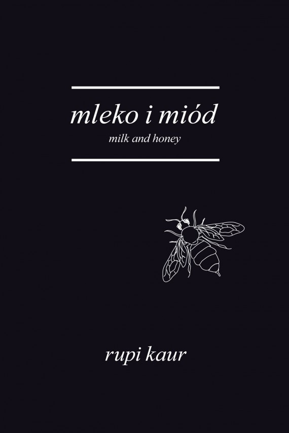okładka Mleko i miód. Milk and Honeyebook | EPUB, MOBI | Rupi Kaur