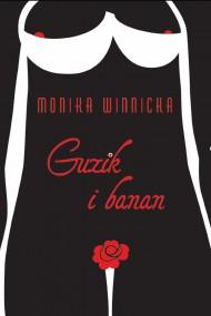 okładka Guzik i banan. Ebook | papier | Monika Winnicka