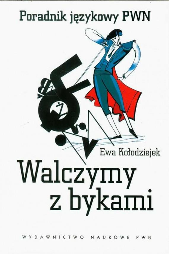 okładka Walczymy z bykamiebook   EPUB, MOBI   Ewa  Kołodziejek