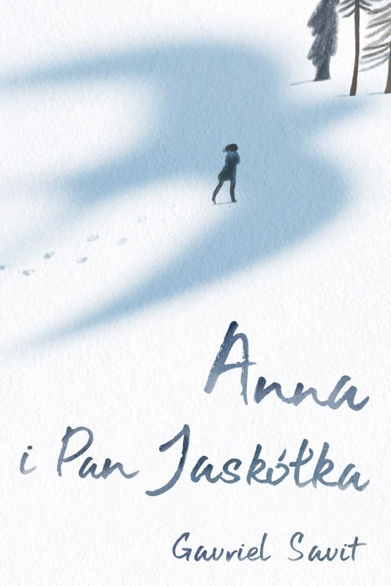 okładka Anna i Pan jaskółkaebook   EPUB, MOBI   Gavriel Savit
