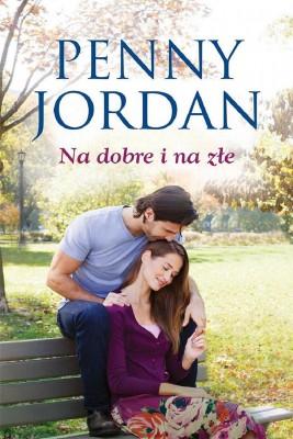 okładka Na dobre i na złe, Ebook | Penny Jordan
