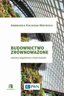 okładka Budownictwo zrównoważone, Ebook   Agnieszka  Kaliszuk-Wietecka