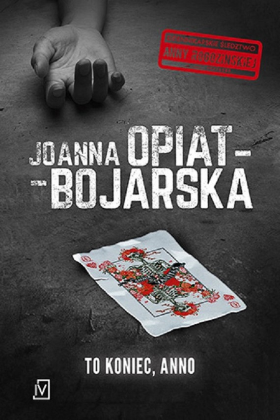 okładka To koniec, Annoebook | EPUB, MOBI | Joanna Opiat-Bojarska