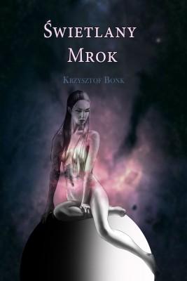okładka Świetlany mrok, Ebook | Krzysztof Bonk