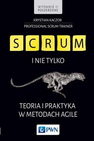 okładka SCRUM i nie tylko. Teoria i praktyka w metodach Agile. Ebook | papier | Krystian Kaczor