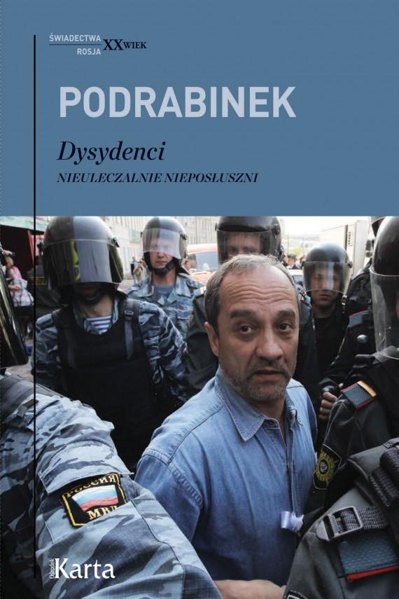 okładka Dysydenci. Ebook | EPUB, MOBI | Aleksander Podrabinek, Jerzy Szokalski