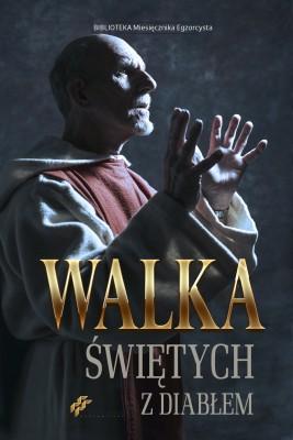 okładka Walka Świętych z diabłem, Ebook | Praca Zbiorowa