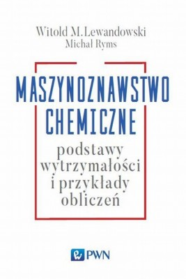 okładka Maszynoznawstwo chemiczne, Ebook | Witold M.  Lewandowski, Michał  Ryms