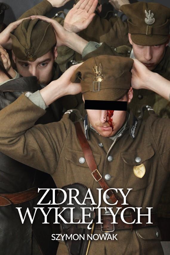 okładka Zdrajcy wyklętych. Ebook | EPUB, MOBI | Szymon Nowak