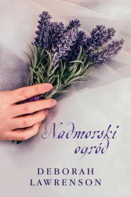 okładka Nadmorski ogród, Ebook   Deborah Lawrenson, Anna Esden-Tempska