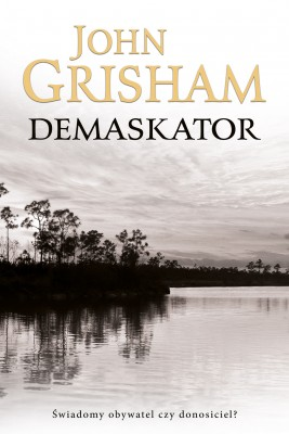 okładka Demaskator, Ebook | John  Grisham