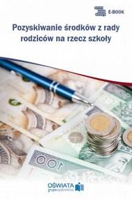 okładka Pozyskiwanie środków z rady rodziców na rzecz szkoły. Ebook | PDF | Dariusz  Skrzyński